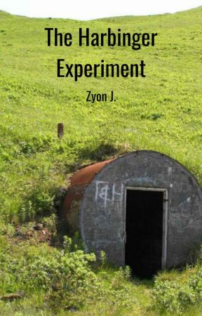 The Harbinger Experiment by Zyon_J