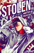 Stolen||Kuroo Tetsurou| by Cookie_Monster_427
