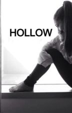 Hollow by Lovemusic_ami29