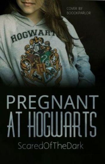 Pregnant At Hogwarts