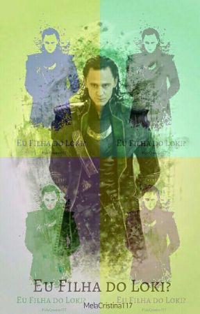 Eu filha do Loki ? by MelaCristina117
