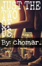 Just The Two Of Us by chomar_