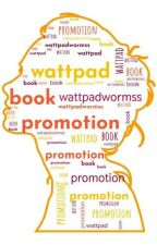 Self promotion :Promote your book here by wattpawormss
