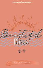 Beautiful Mess (Barkada Series # 1) by thyrracotta