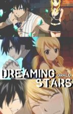 Dreaming Stars || GraLu by equajeon