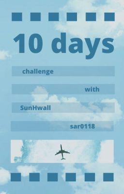 Đọc truyện 30 days with SunHwall