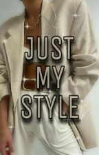 Just My Style by asterglae