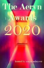 The Aeryn Awards 2020 [Closed For Judging] by AerynAshryver