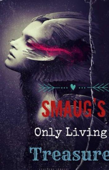 Smaug's Only Living Treasure