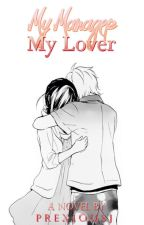 My Manager,My Lover [COMPLETED] by yeurose