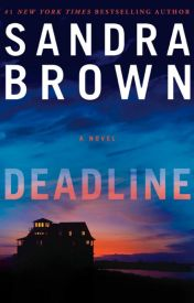 DEADLINE (Excerpt - 5 Chapters) by sandrabrown_NYT