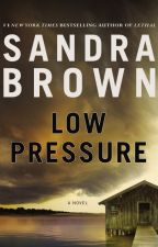 LOW PRESSURE by sandrabrown_NYT