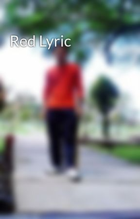 Red Lyric by RohmatDarsono