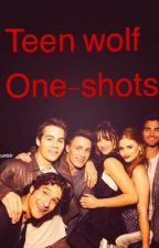 Teen wolf one shots by FandomFanatic1010