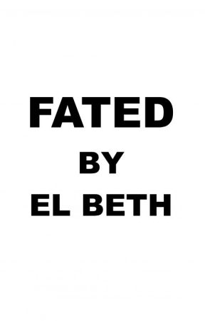 FATED by ELBeth76