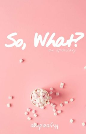 So what?  by angeleafyy_