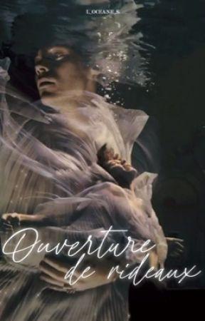 Ouverture De Rideaux  {L.S} by L_Oceane_S