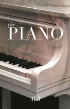 The Piano - by H.J (Chapters) © by authorHJ