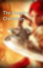 The Vampire Chronicles by goneforever25