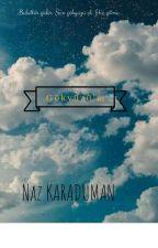 GÖKYÜZÜ'M by 9NazKaraduman9