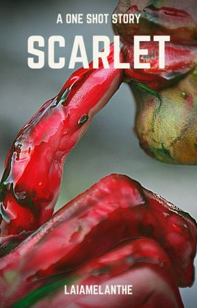 Scarlet (A One Shot Story) by LaiaMelanthe