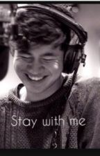 Stay with me (Calum Hood)* by maelle24