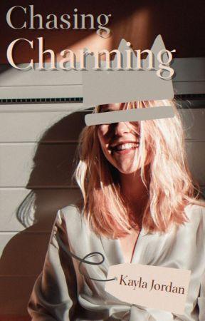 Chasing Charming ✔️ by bearjordan