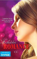 Forbidden Romance (Published) by CeCeLib