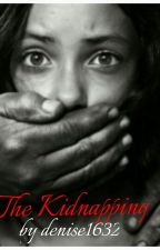 the kidnapping by denise1632