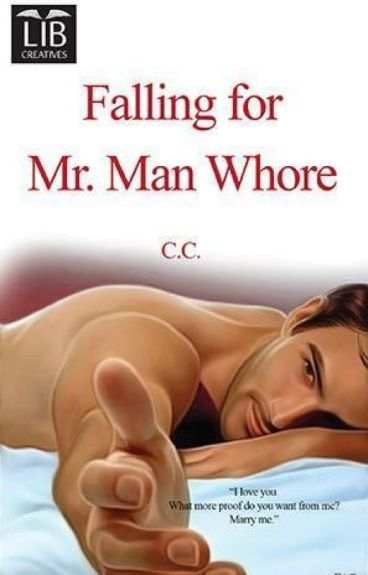 FALLING FOR MR. MAN WHORE (Published)
