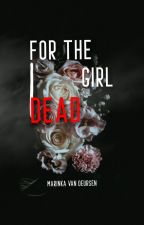 For the dead girl by MarinkavDeursen