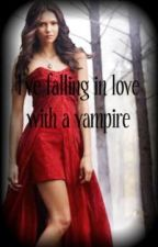 I've falling in love with a vampire (ON HOLD ) by Miss_Rosie89