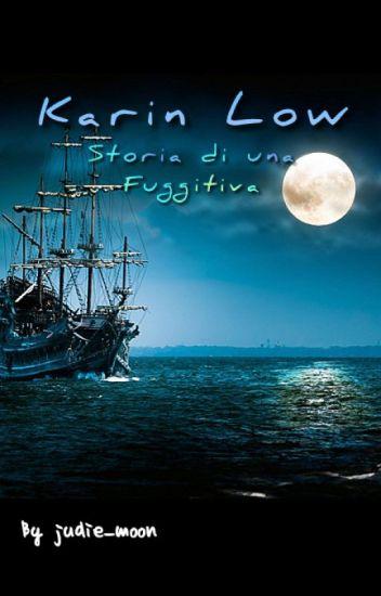 Karin Low - Storia di una Fuggitiva