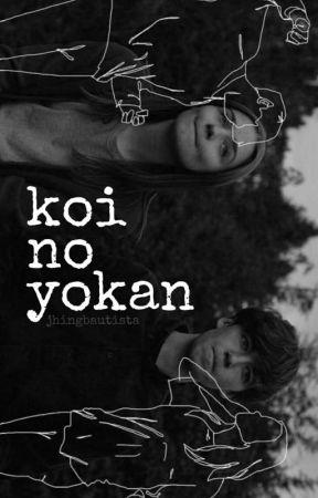 koi no yokan by JhingBautista