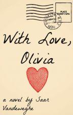 With love, Olivia by SaarVandeweghe