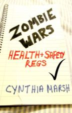 Zombie War: Health + Safety Regs by AtenSequence