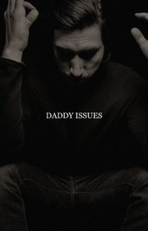 daddy issues | kylo ren. by kylosgf
