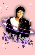 My Thoughts 2 by GreciaJackson