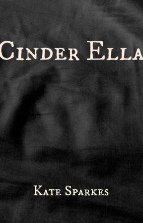 Cinder Ella by KSparkes