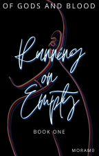 Running on Empty by moram0