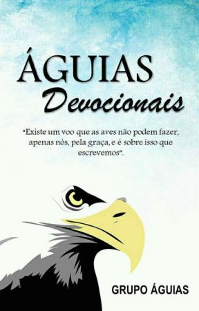 Devocionais Águias 2♡ by grupoaguias