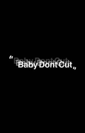 """""""Baby Don't Cut"""" - Vent Book by BunnyBoo222"""