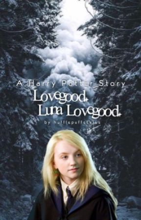 Lovegood. Luna Lovegood ; Harry Potter  by hufflepuffstyles