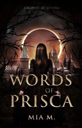Words Of Prisca by Miabookworm12