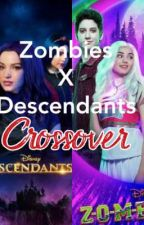 Zombies x Descendants Crossover by alicewonderstories