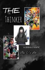 The Thinker (A bnha Fanfic)  by Cv_lee