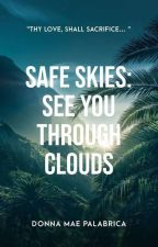 Safe Skies: See You Through Clouds (On-going) by silentdeamy