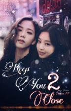 Keep You Close 2 || JENSOO  by Ary_yazn