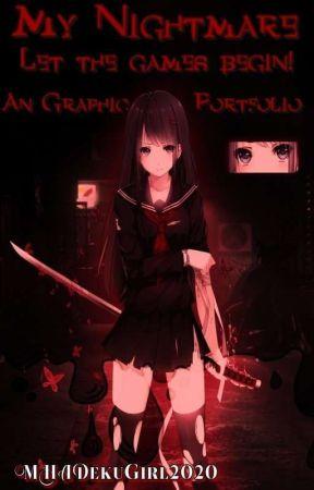 My Nightmare An Graphic Portfolio  by MHADekuGirl2020