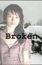 Broken by missviolet613
